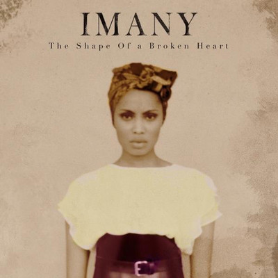 Imany_The_Shape_of_a_Broken_Heart